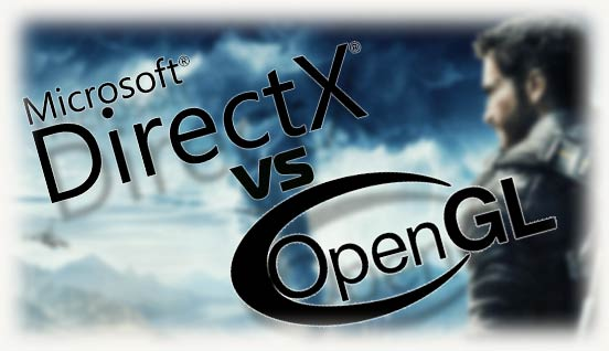 DirectX против OpenGL