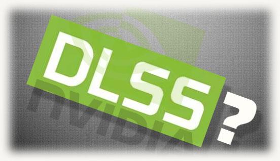 Что такое DLSS