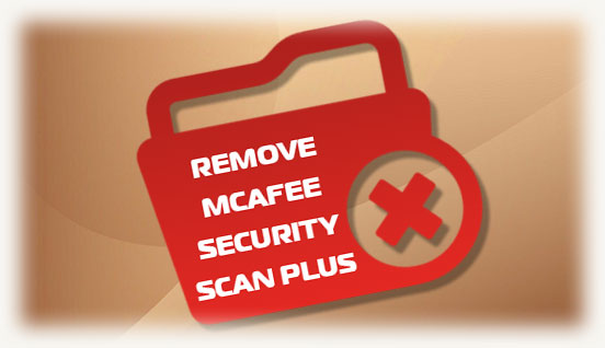 Remove McAfee Security Scan Plus